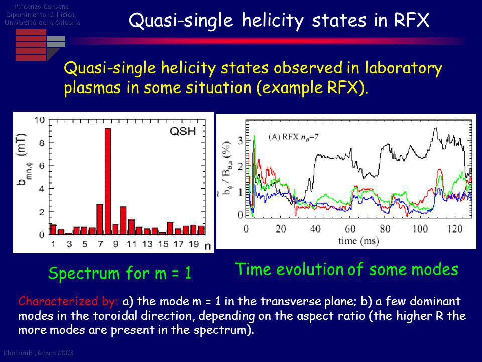 Quasi-single helicity states in RFX