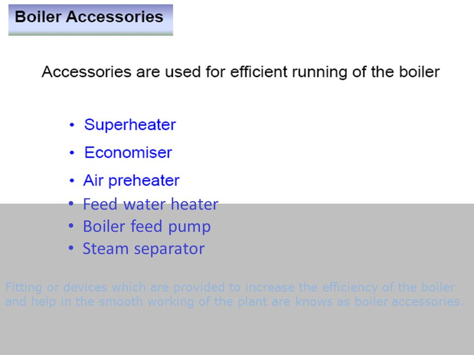 BOILER MOUNTINGS & ACCESSORIES - ppt video online download