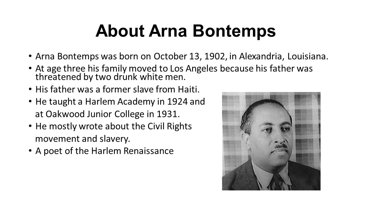 About Arna Bontemps Was Born On October 13 1902 In Alexandria 4 A Black Man Talks Of Reaping
