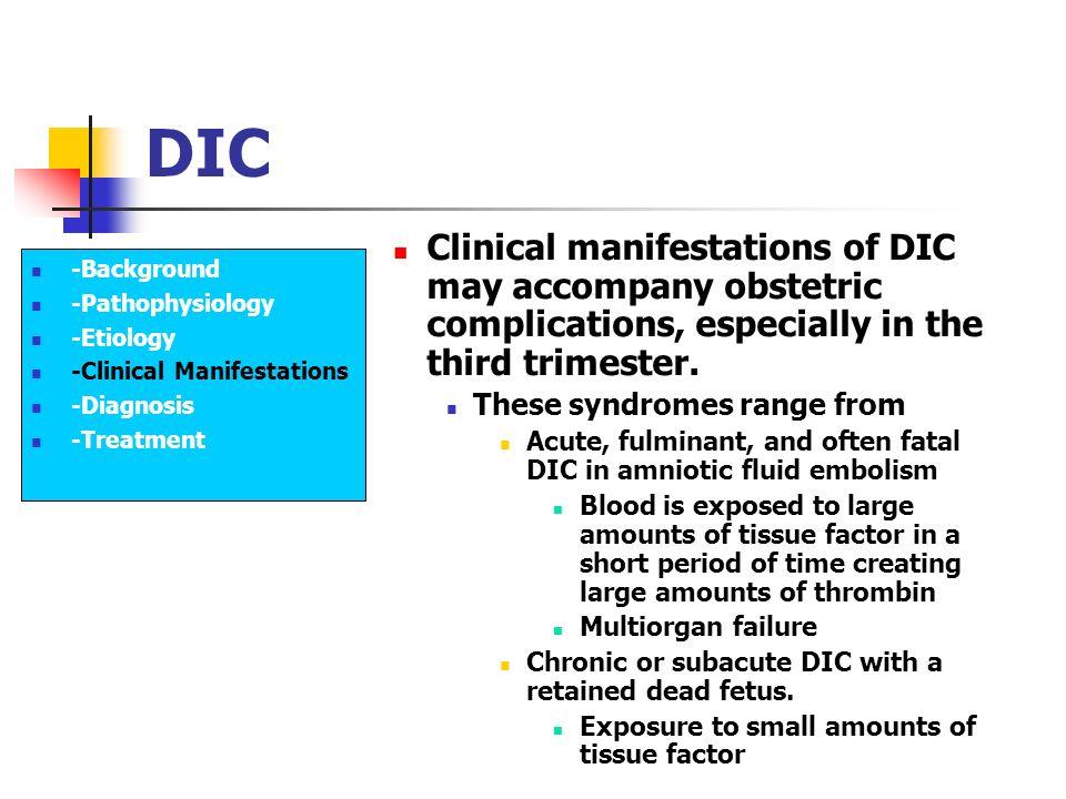 Coagulation Disorders and Disseminated Intravascular Coagulation