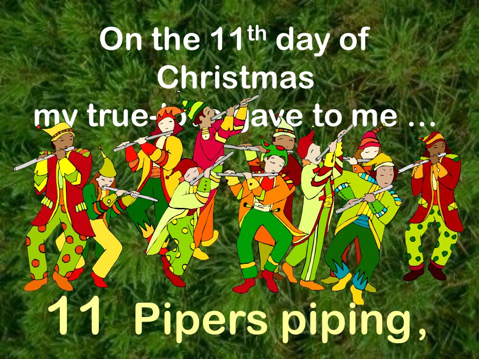 11 pipers piping images 12 days of christmas powerpoint by meredith inserra ppt 7405