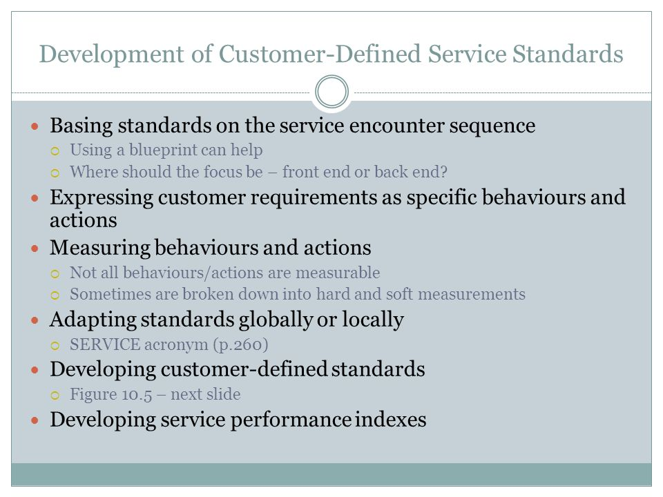 Customer defined service standards ppt video online download 5 development malvernweather Image collections