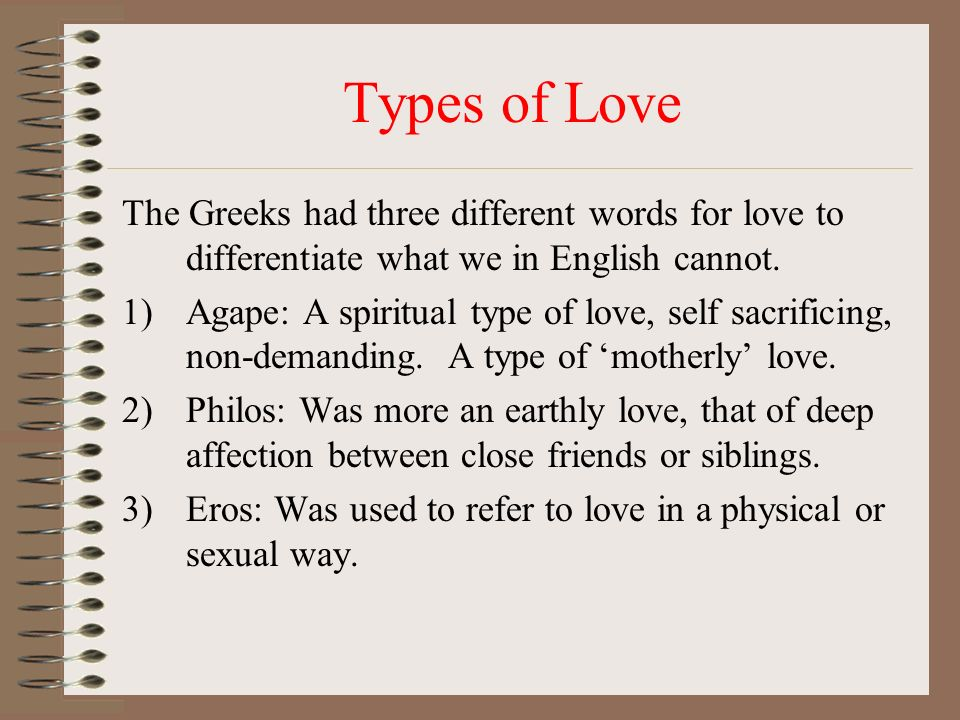what are the types of love we have