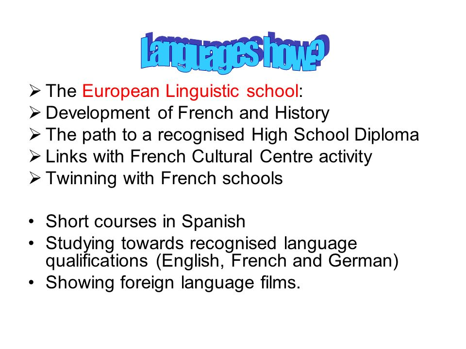 Languages how The European Linguistic school: