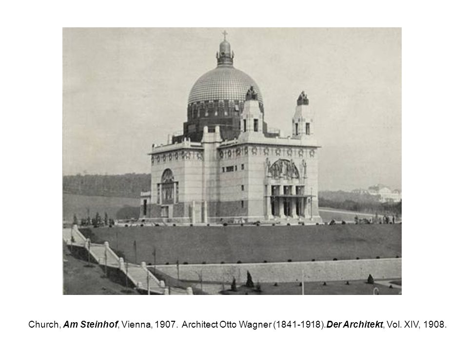 Church, Am Steinhof, Vienna, Architect Otto Wagner ( )