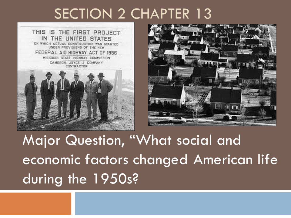 Section 2 Chapter 13 Major Question What Social And
