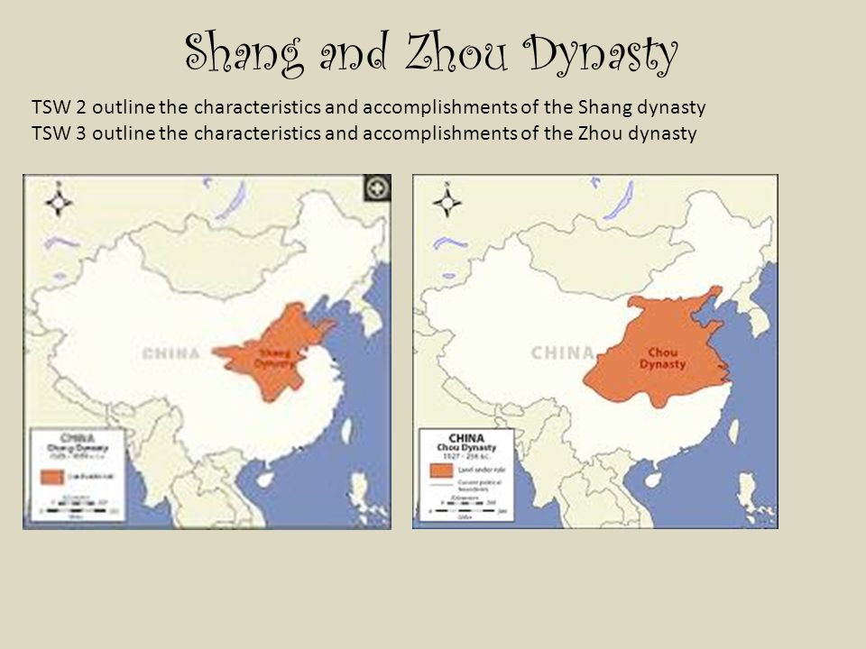 Shang and Zhou Dynasty TSW 2 outline the characteristics and ...
