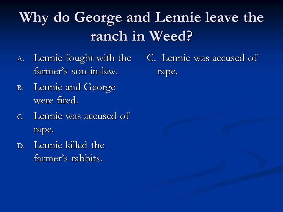 george and lennies relationship this is George and lennie's special relationship, other models of friendship, and even the lack of friendship and devotion in of mice and men express steinbeck's message that friendship and loyalty work hand in hand.