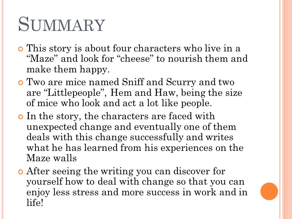 who moved the cheese summary