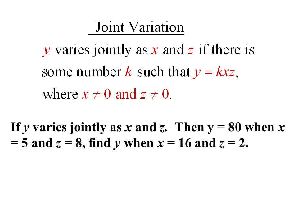 3.8 Direct, Inverse, and Joint Variation - ppt video online ...