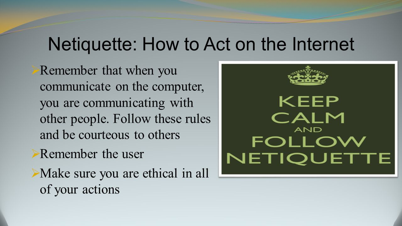 Internet Safety Netiquette Copyright Law And Ethics Ppt Video Online Download