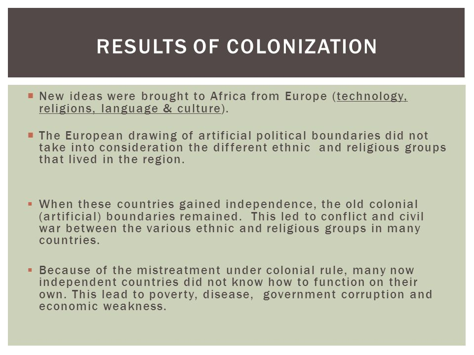 Results of colonization