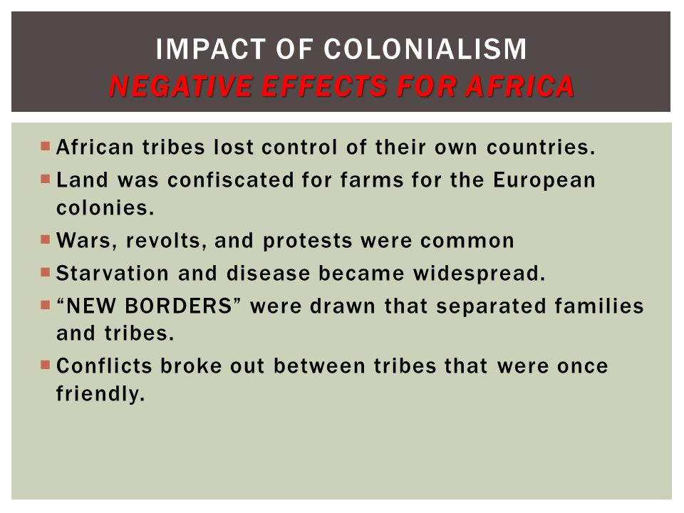 Impact of Colonialism Negative Effects for Africa