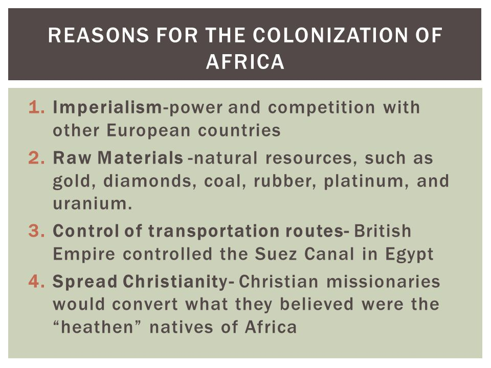 Reasons for the colonization of Africa