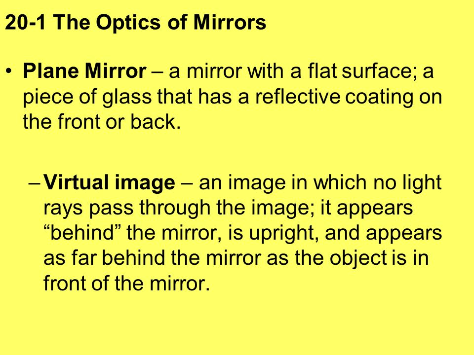 20 1 The Optics Of Mirrors Plane Mirror A With Flat Surface