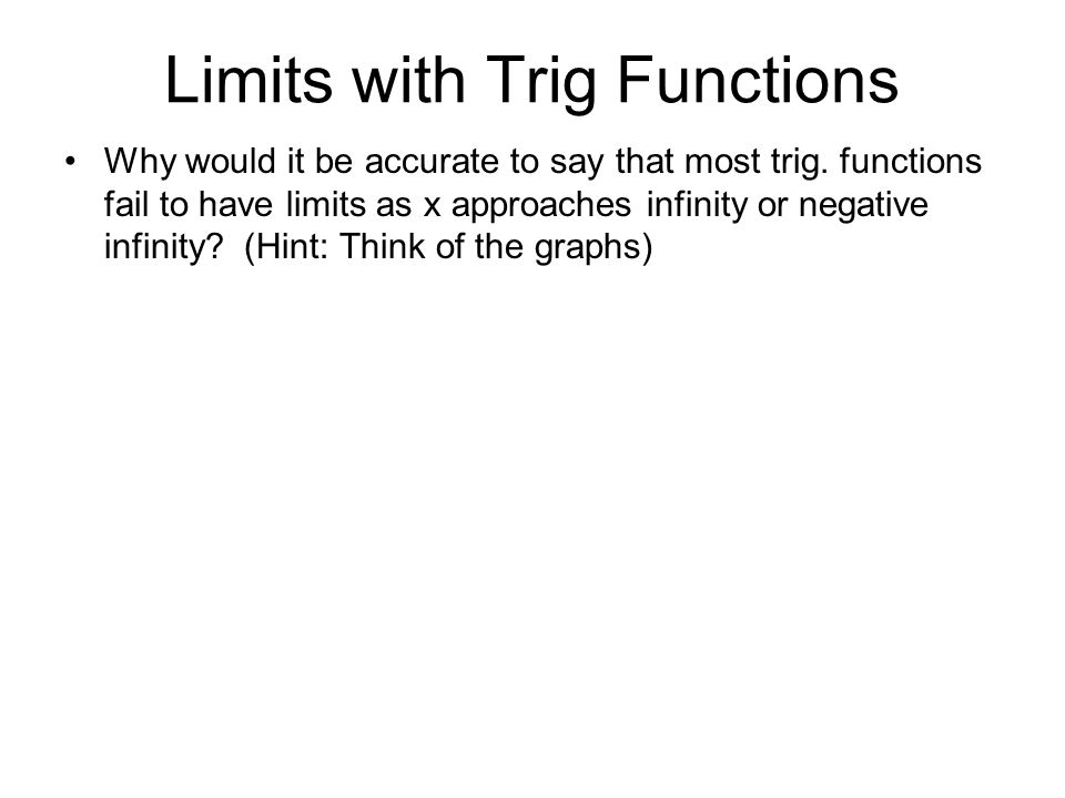 Limits at Infinity: End behavior of a Function - ppt video