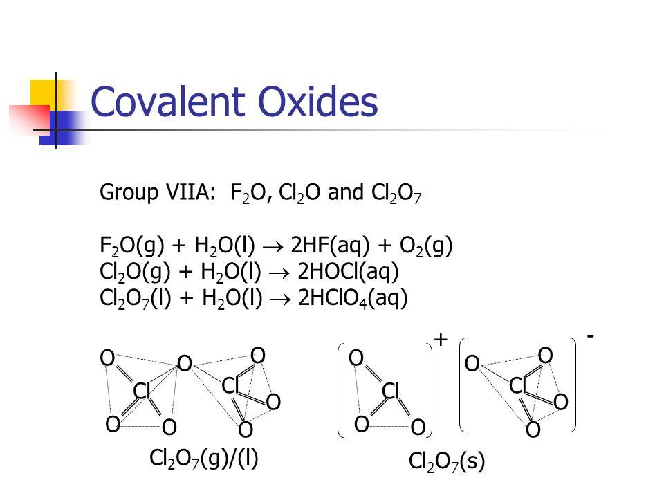 covalent oxides group viia: f2o, cl2o and cl2o7