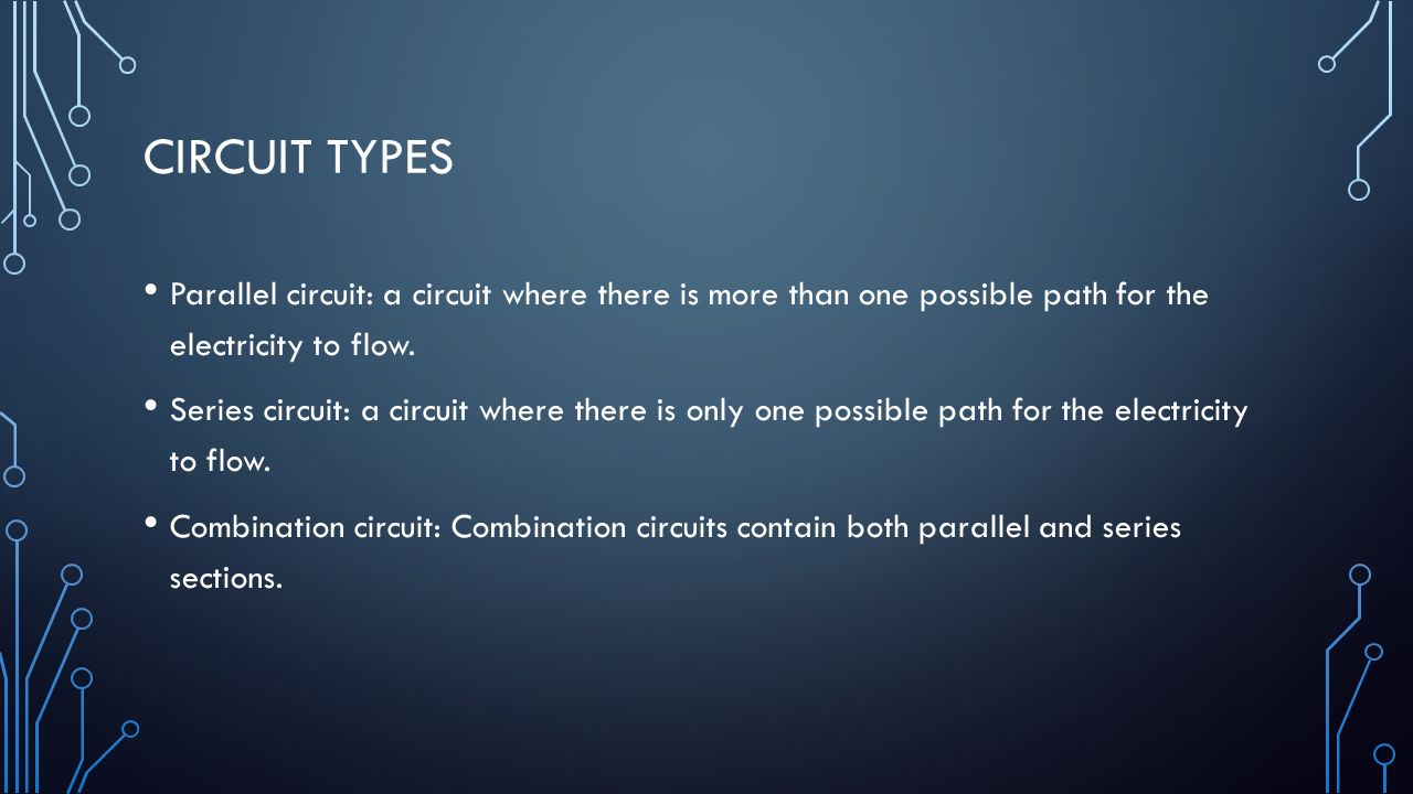 What Causes Lightning Ppt Download Circuittypes Circuit Types Parallel A Where There Is More Than One Possible Path For