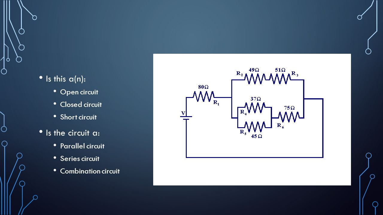 What Causes Lightning Ppt Download Open Parallel Circuit Diagram Is This An The A Closed