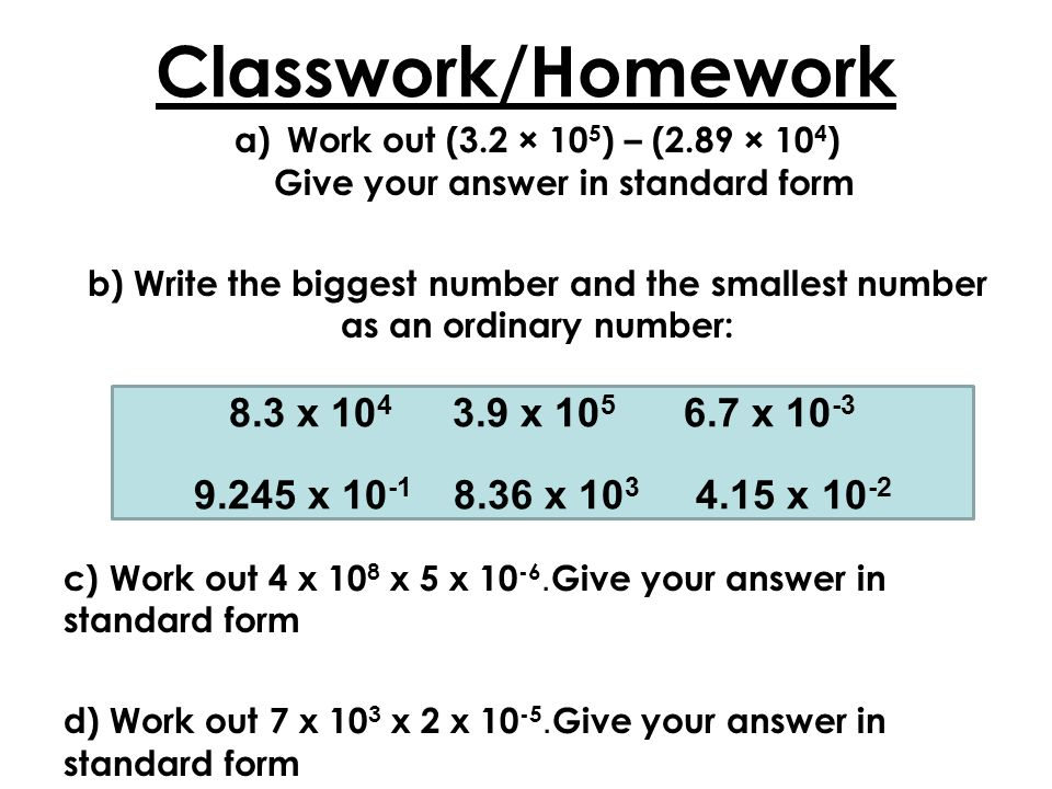 Work Out 3 2 105 89 104 Give Your Answer In Standard Form