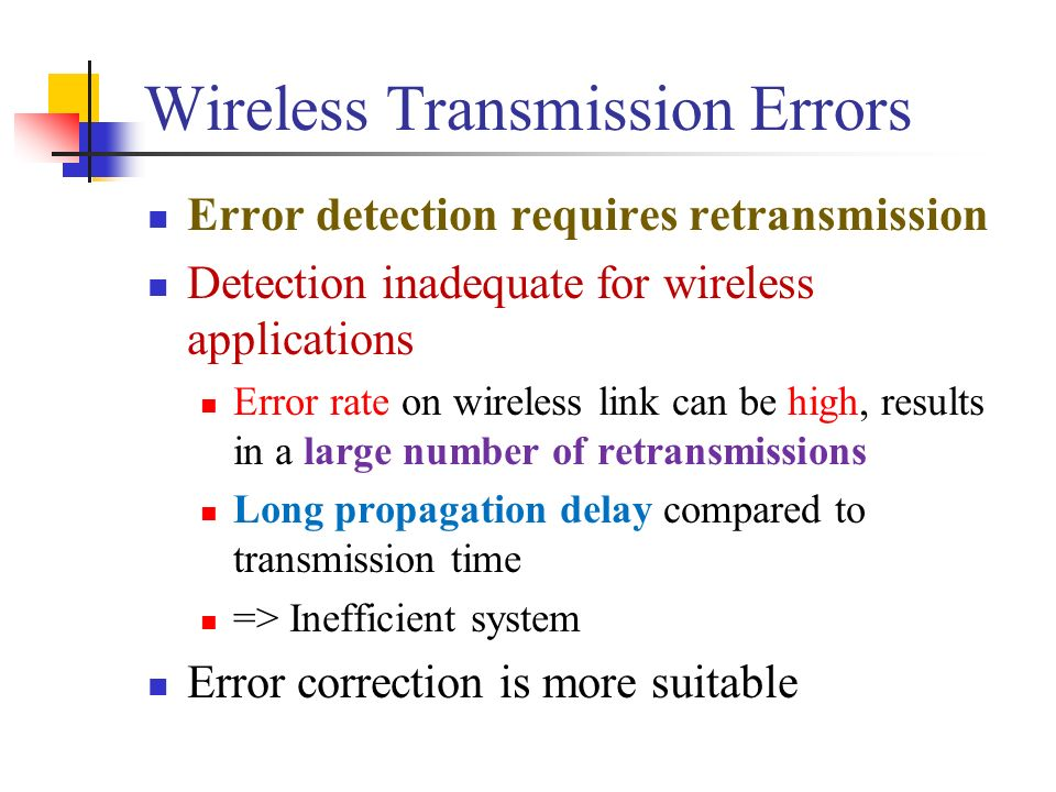 Wireless Transmission Errors