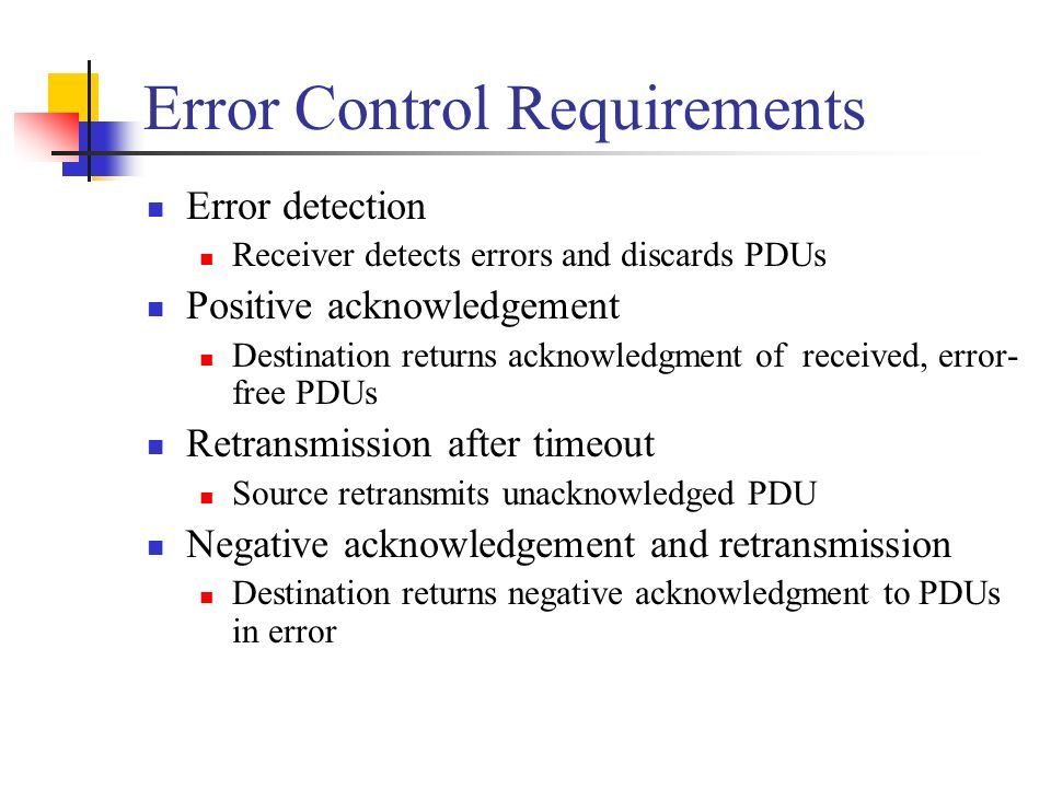 Error Control Requirements