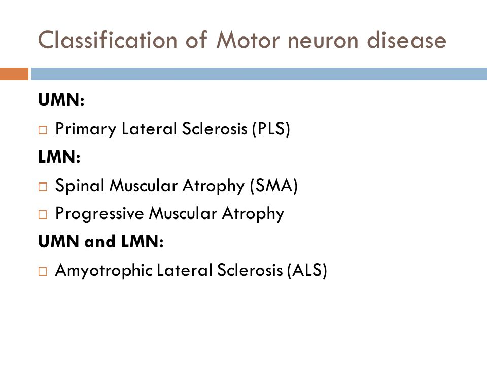 Classification of Motor neuron disease