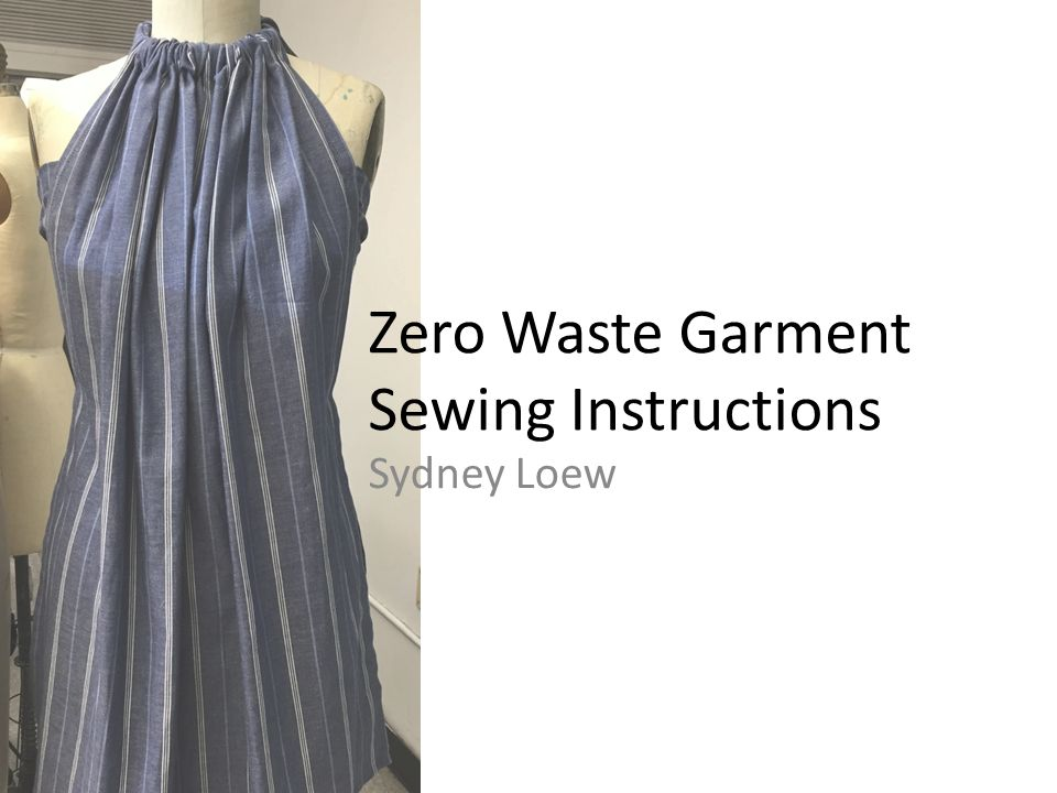 Zero Waste Garment Sewing Instructions Ppt Download