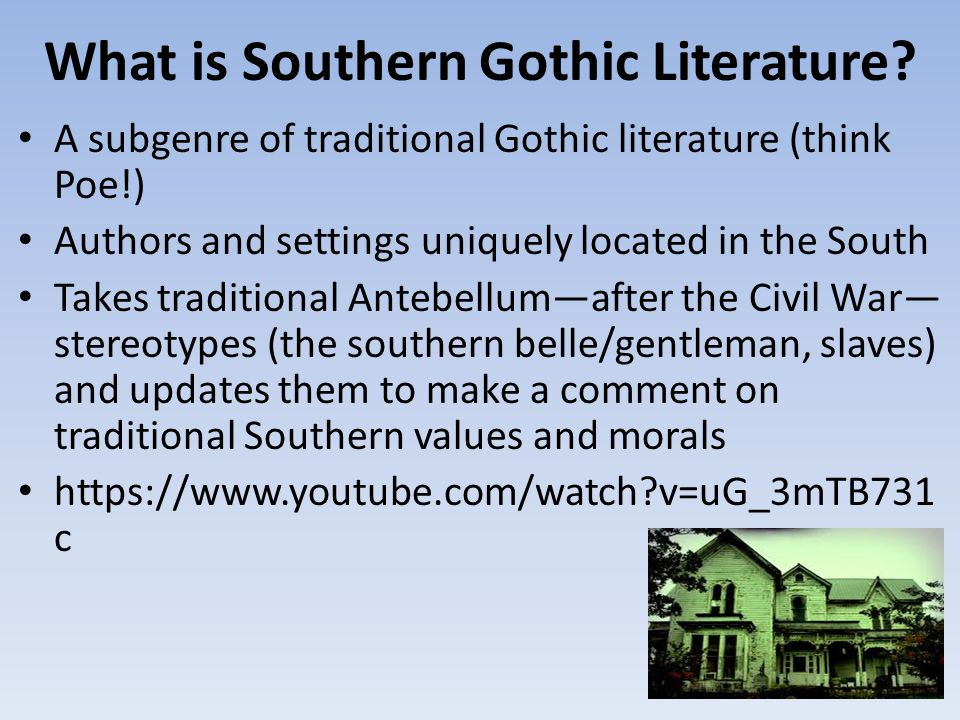 categories of literature gothic and southern gothic english literature essay Gothic literature developed during the romantic period in britain the first mention of gothic, as pertaining to literature, was in the subtitle of horace walpole's 1765 story the castle of otranto: a gothic story which, the british library says, was meant by the author as a subtle joke.