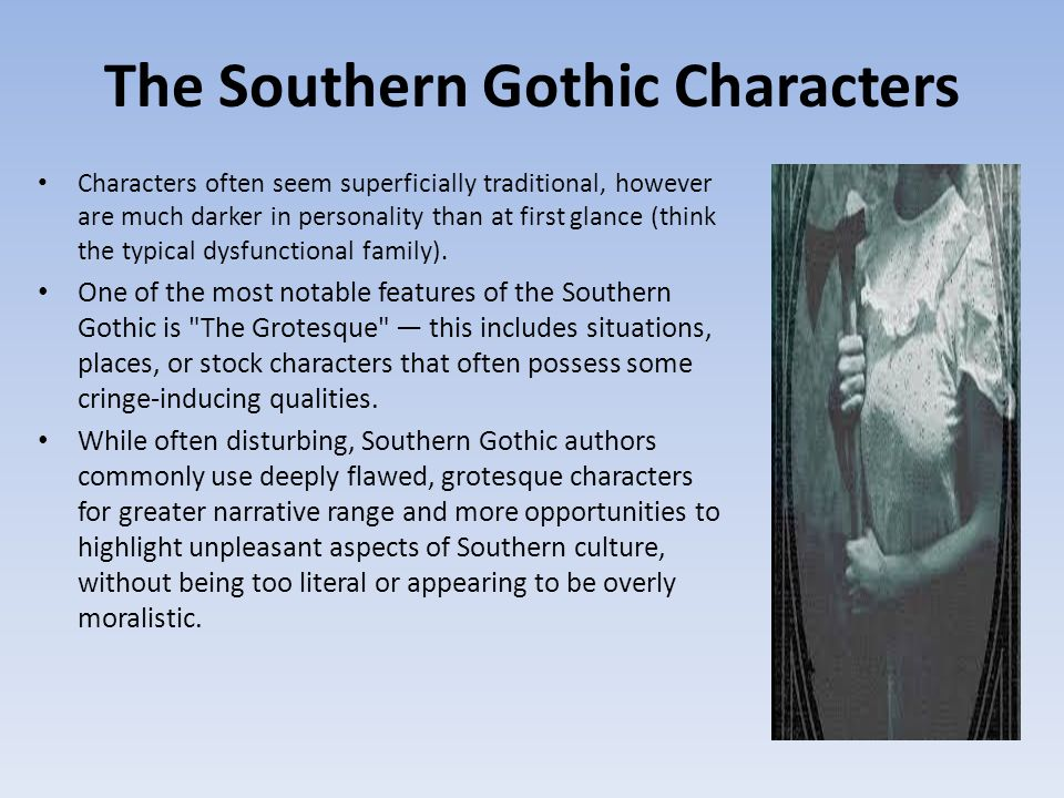 an analysis of post civil war southern gothic literature Advertisement southern gothic by margaret eby august 31, 2011 windham chronicled the civil rights movement for the selma times-journal through the fifties and sixties, churning out articles and photographs that documented the internal crisis of the south.