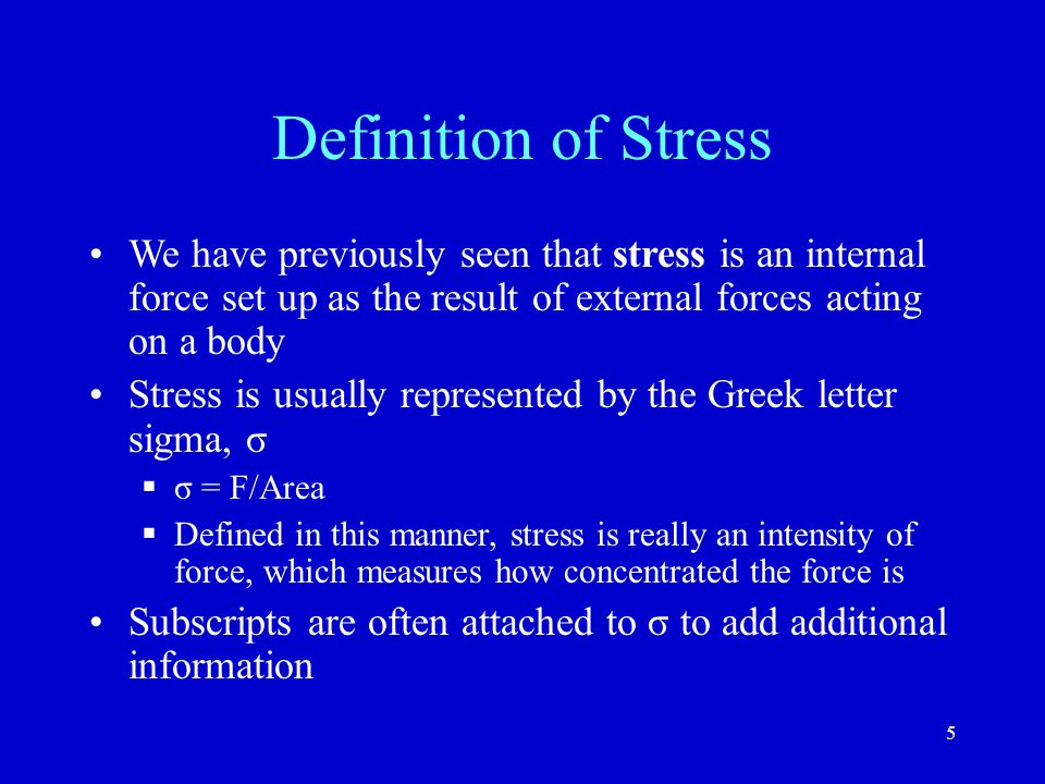 Force And Stress Normal And Shear Stress Lecture 5 Spring Ppt