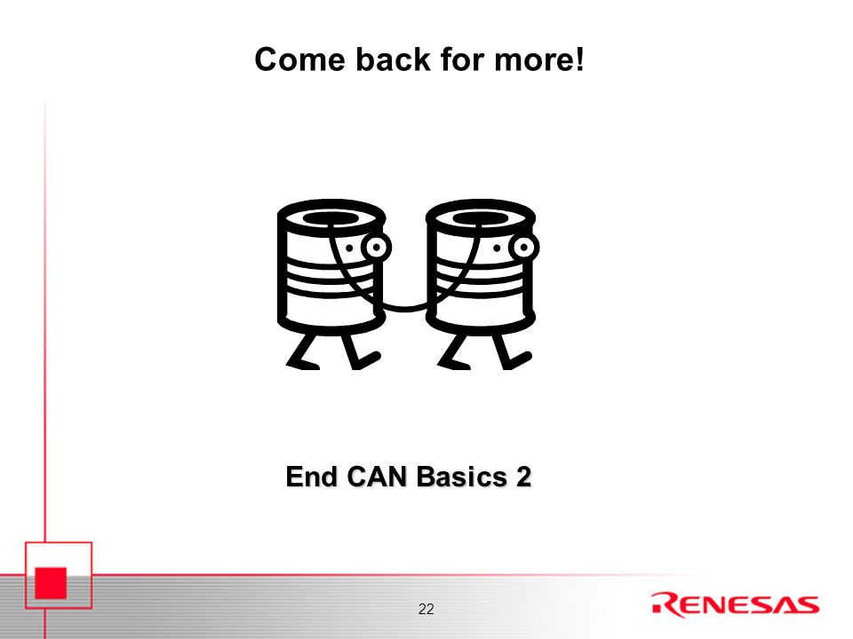 Come back for more! End CAN Basics 2