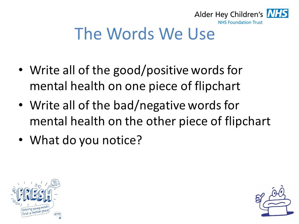 The Words We Use Write All Of Good Positive For Mental Health On