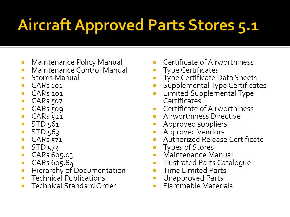 aircraft approved parts stores ppt download rh slideplayer com aircraft maintenance manual chapter 5 aircraft maintenance manual ata chapters