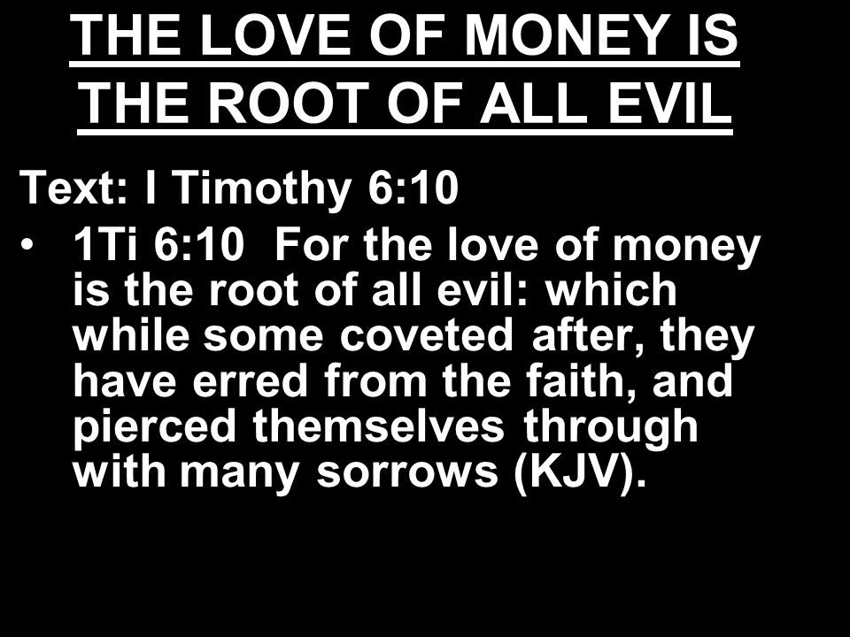 money is the root