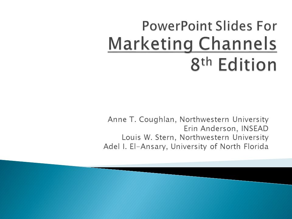 Powerpoint slides for marketing channels 8th edition ppt download powerpoint slides for marketing channels 8th edition fandeluxe Images