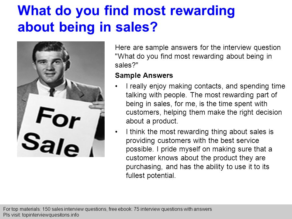what do you find most rewarding about being in sales