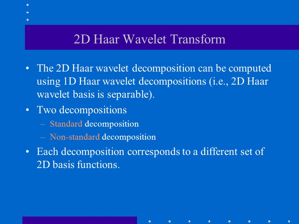 Wavelets (Chapter 7)  - ppt video online download
