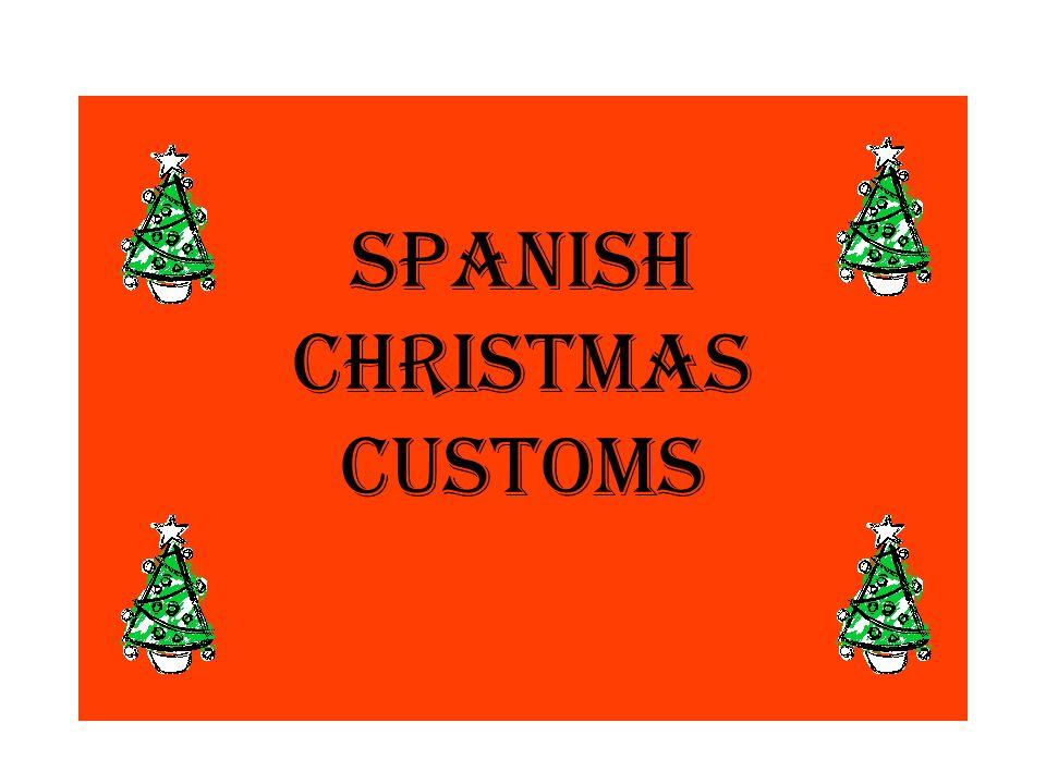 1 spanish christmas customs
