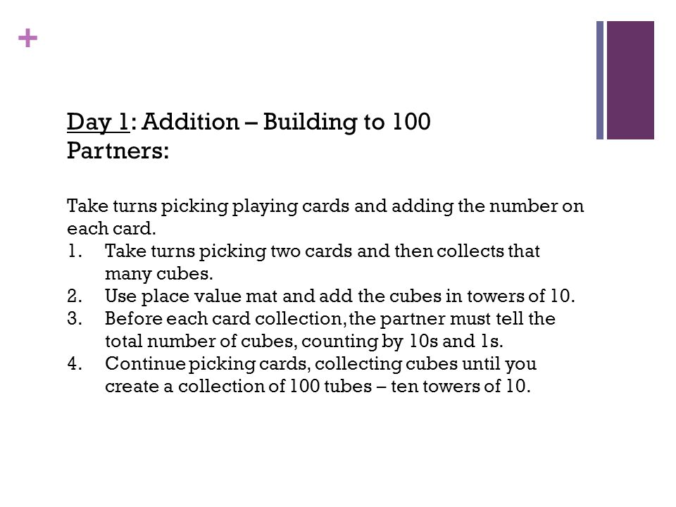 Day 1: Addition – Building to 100 Partners:
