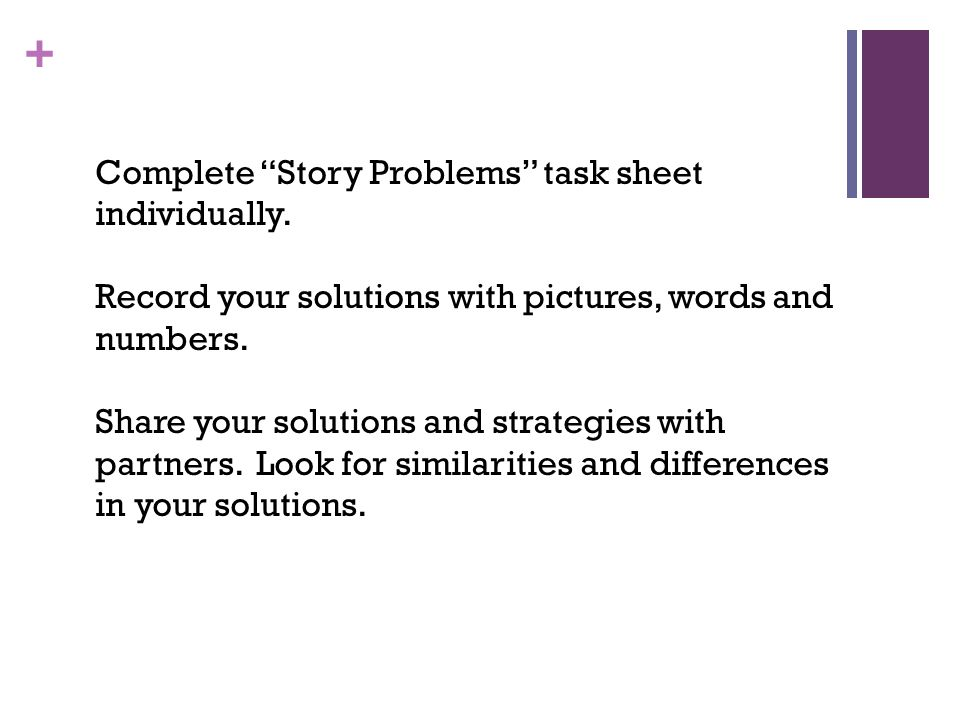 Complete Story Problems task sheet individually.
