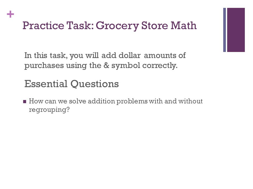 Practice Task: Grocery Store Math
