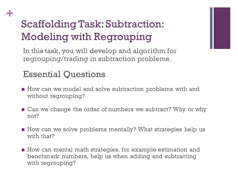 Scaffolding Task: Subtraction: Modeling with Regrouping