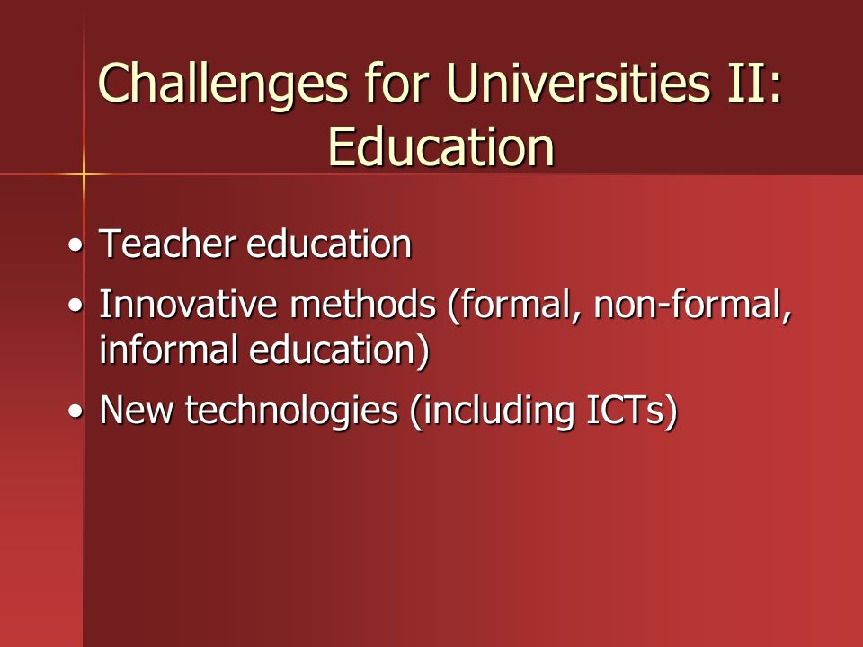 Challenges for Universities II: Education