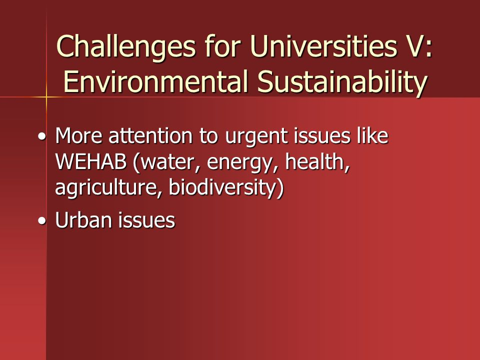 Challenges for Universities V: Environmental Sustainability