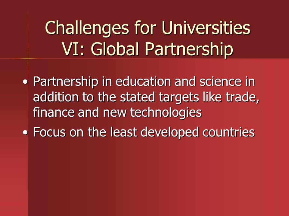 Challenges for Universities VI: Global Partnership