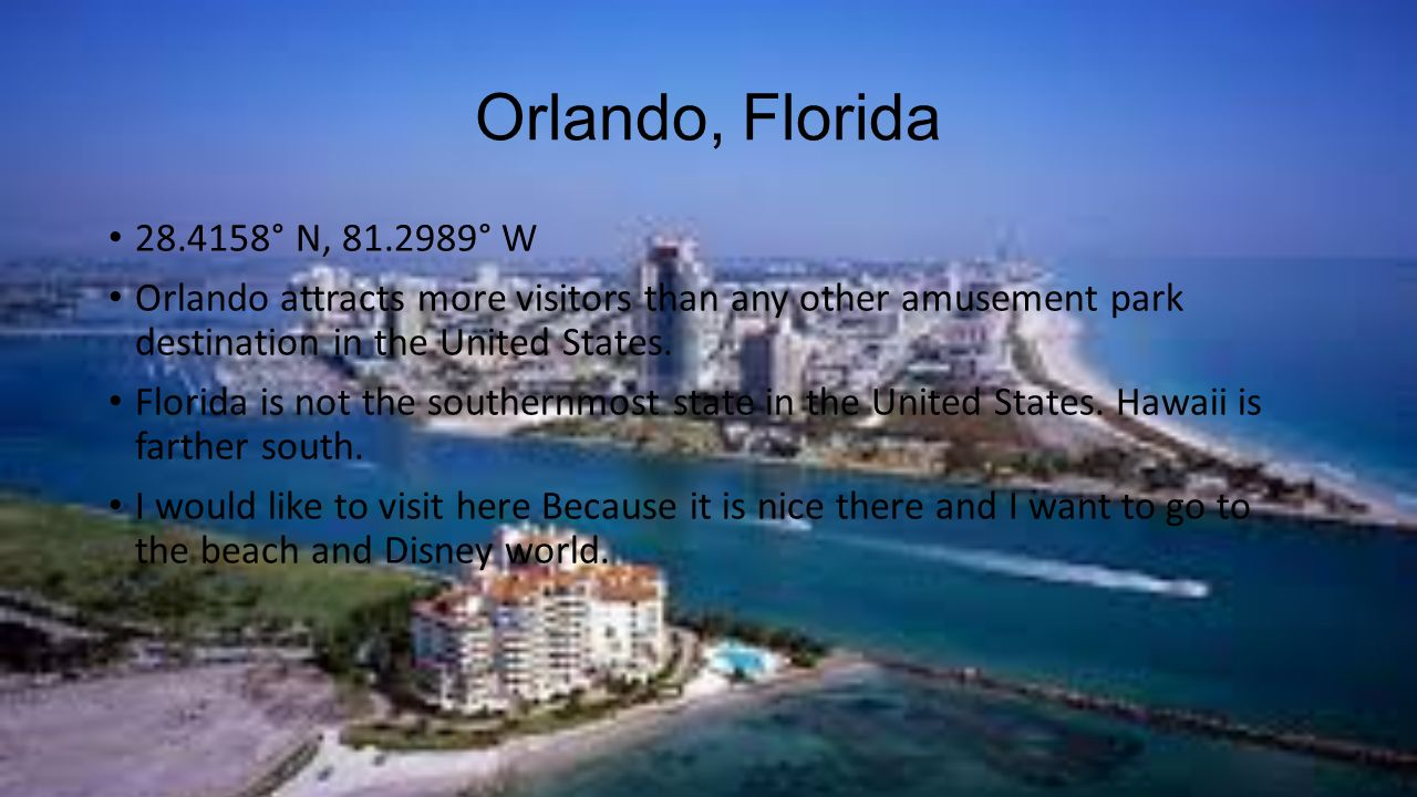 Orlando, Florida ° N, ° W. Orlando attracts more visitors than any other amusement park destination in the United States.