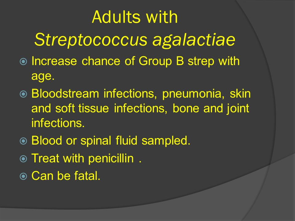 B group strep Adult