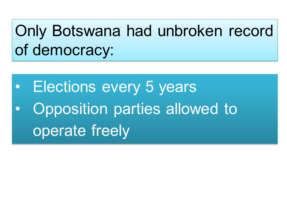 Only Botswana had unbroken record of democracy: