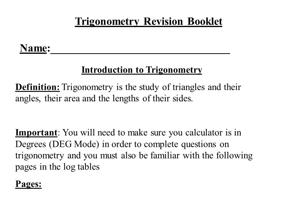 Trigonometry Revision Booklet Introduction to Trigonometry